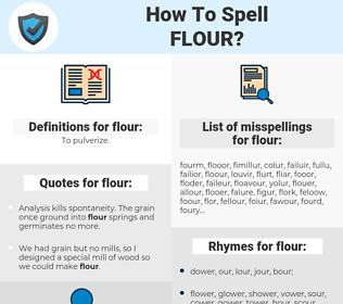 flour, spellcheck flour, how to spell flour, how do you spell flour, correct spelling for flour