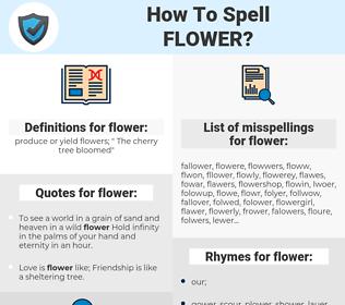 flower, spellcheck flower, how to spell flower, how do you spell flower, correct spelling for flower