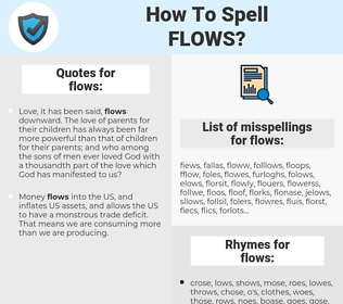 flows, spellcheck flows, how to spell flows, how do you spell flows, correct spelling for flows