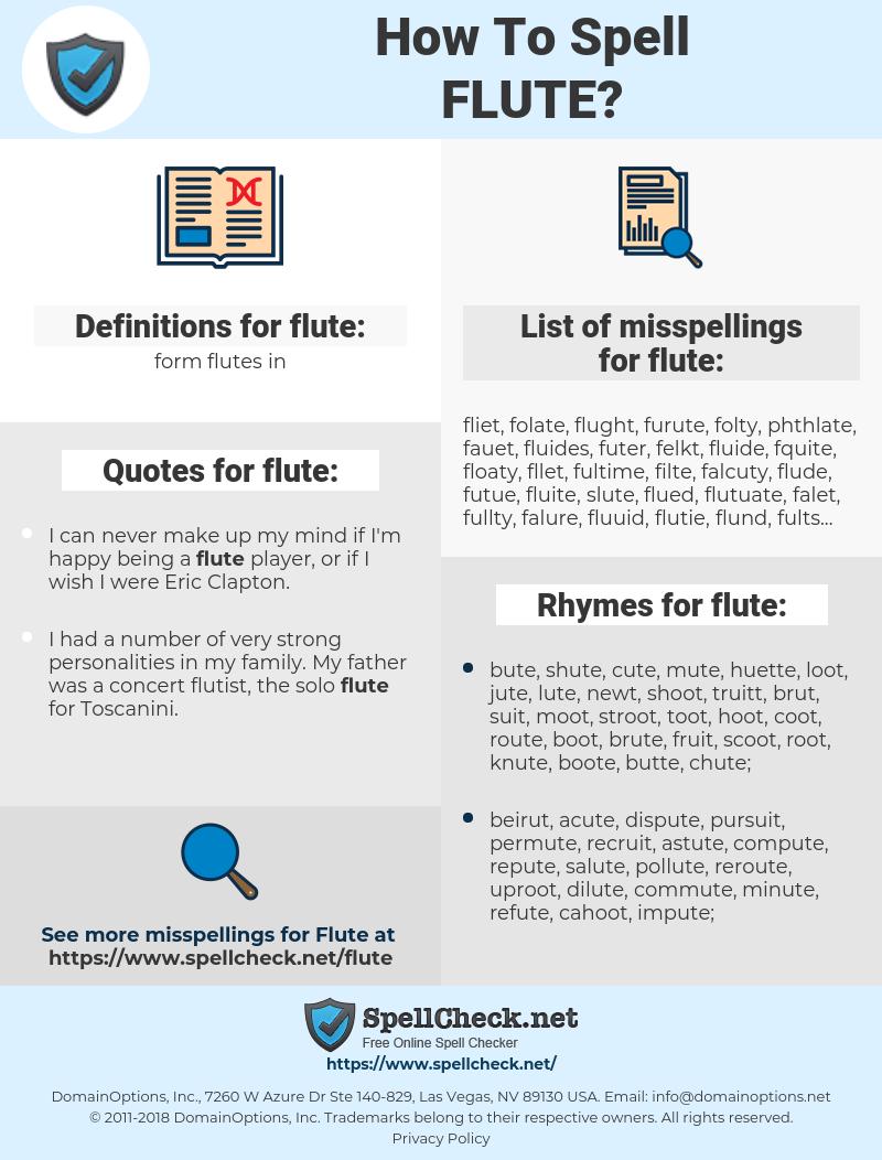 flute, spellcheck flute, how to spell flute, how do you spell flute, correct spelling for flute