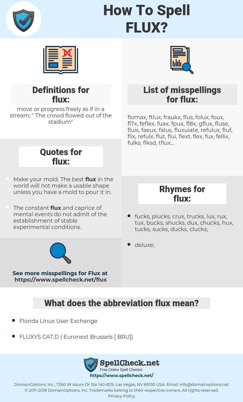flux, spellcheck flux, how to spell flux, how do you spell flux, correct spelling for flux