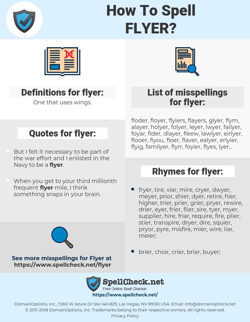 flyer, spellcheck flyer, how to spell flyer, how do you spell flyer, correct spelling for flyer