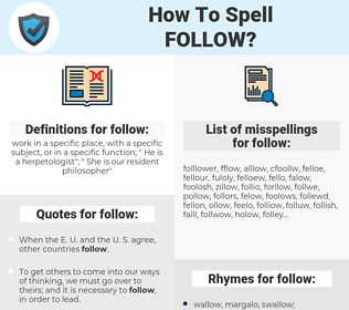 follow, spellcheck follow, how to spell follow, how do you spell follow, correct spelling for follow