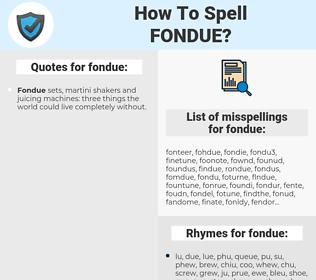 fondue, spellcheck fondue, how to spell fondue, how do you spell fondue, correct spelling for fondue