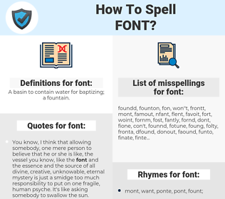 font, spellcheck font, how to spell font, how do you spell font, correct spelling for font