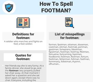footman, spellcheck footman, how to spell footman, how do you spell footman, correct spelling for footman