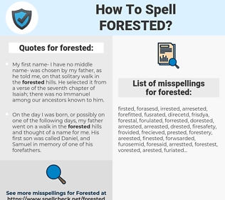 forested, spellcheck forested, how to spell forested, how do you spell forested, correct spelling for forested