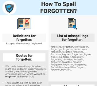 forgotten, spellcheck forgotten, how to spell forgotten, how do you spell forgotten, correct spelling for forgotten