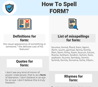 form, spellcheck form, how to spell form, how do you spell form, correct spelling for form