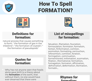 formation, spellcheck formation, how to spell formation, how do you spell formation, correct spelling for formation
