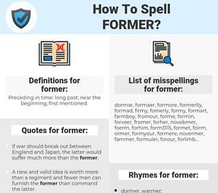former, spellcheck former, how to spell former, how do you spell former, correct spelling for former