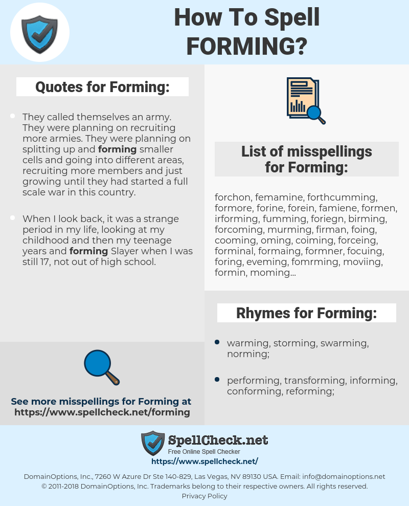 Forming, spellcheck Forming, how to spell Forming, how do you spell Forming, correct spelling for Forming