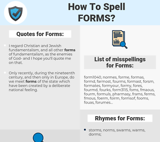 Forms, spellcheck Forms, how to spell Forms, how do you spell Forms, correct spelling for Forms