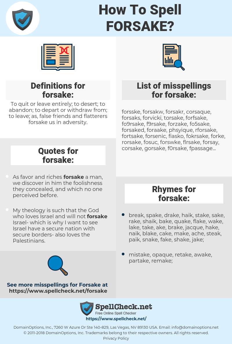 forsake, spellcheck forsake, how to spell forsake, how do you spell forsake, correct spelling for forsake