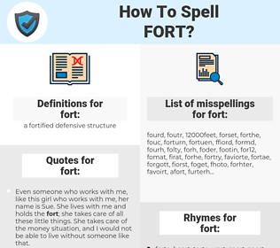 fort, spellcheck fort, how to spell fort, how do you spell fort, correct spelling for fort
