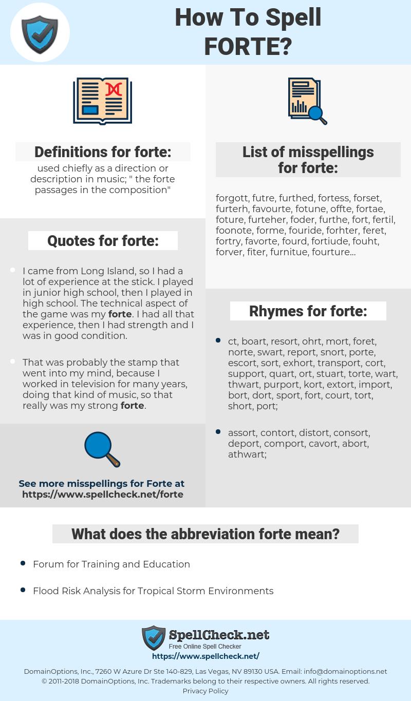 forte, spellcheck forte, how to spell forte, how do you spell forte, correct spelling for forte