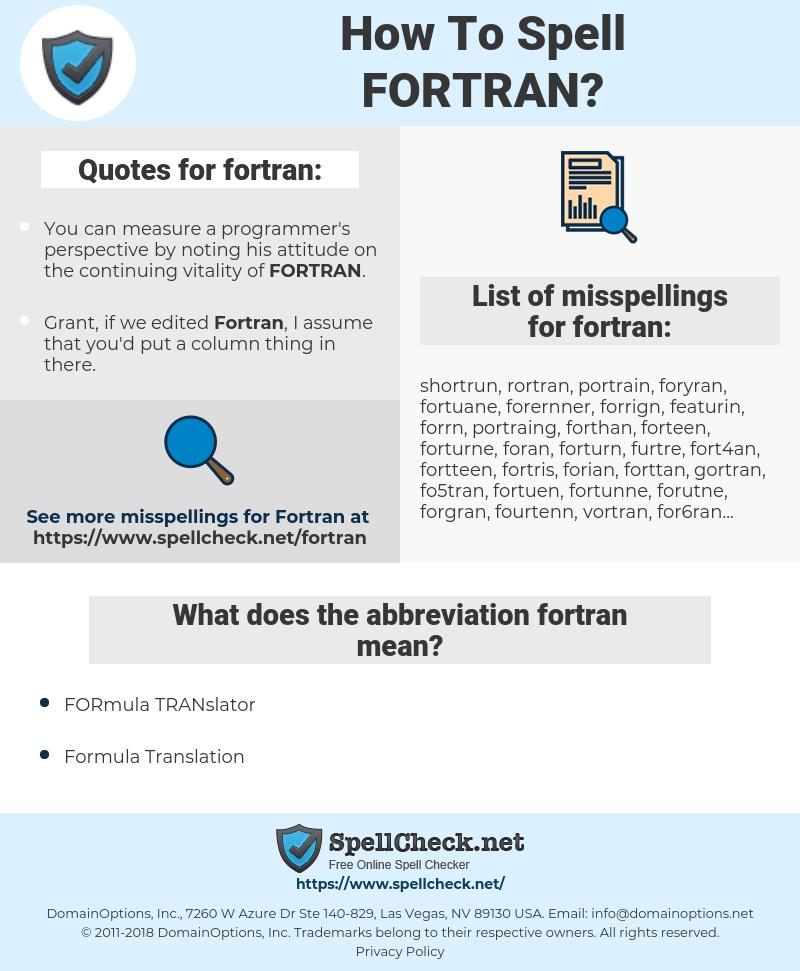 fortran, spellcheck fortran, how to spell fortran, how do you spell fortran, correct spelling for fortran