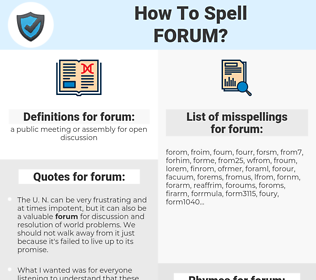 forum, spellcheck forum, how to spell forum, how do you spell forum, correct spelling for forum