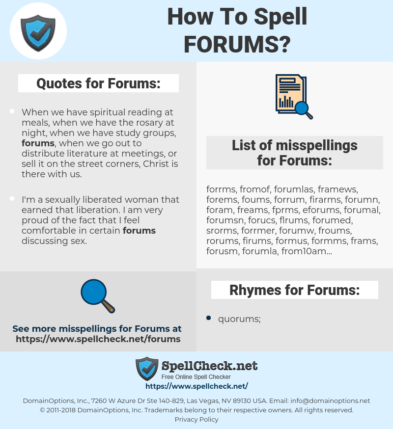Forums, spellcheck Forums, how to spell Forums, how do you spell Forums, correct spelling for Forums