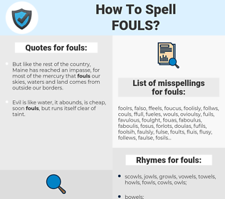 fouls, spellcheck fouls, how to spell fouls, how do you spell fouls, correct spelling for fouls