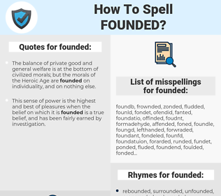 founded, spellcheck founded, how to spell founded, how do you spell founded, correct spelling for founded
