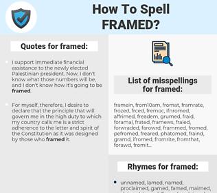 framed, spellcheck framed, how to spell framed, how do you spell framed, correct spelling for framed