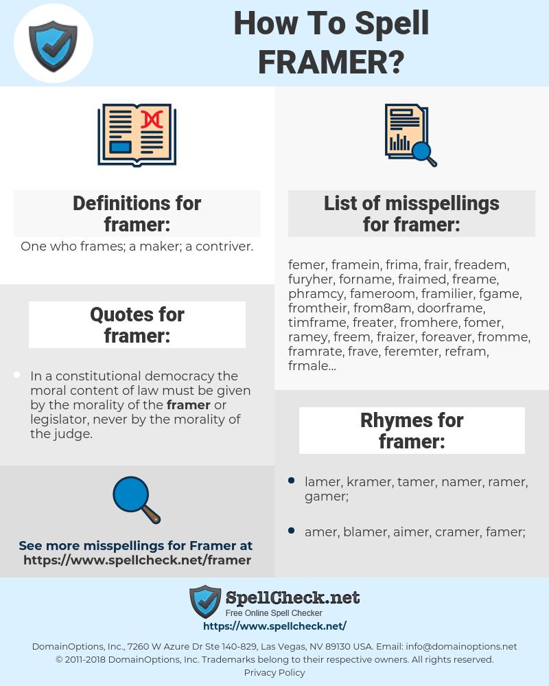 framer, spellcheck framer, how to spell framer, how do you spell framer, correct spelling for framer