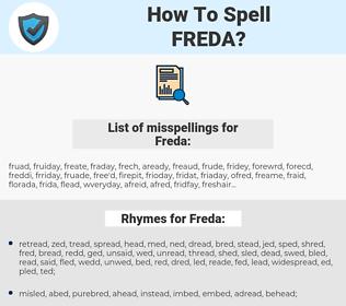 Freda, spellcheck Freda, how to spell Freda, how do you spell Freda, correct spelling for Freda