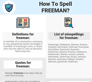 freeman, spellcheck freeman, how to spell freeman, how do you spell freeman, correct spelling for freeman