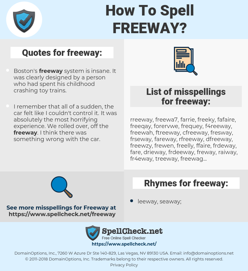 freeway, spellcheck freeway, how to spell freeway, how do you spell freeway, correct spelling for freeway