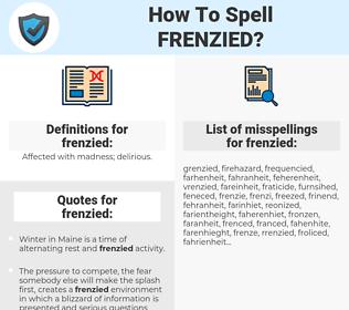 frenzied, spellcheck frenzied, how to spell frenzied, how do you spell frenzied, correct spelling for frenzied