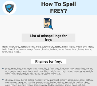 frey, spellcheck frey, how to spell frey, how do you spell frey, correct spelling for frey