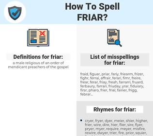 friar, spellcheck friar, how to spell friar, how do you spell friar, correct spelling for friar