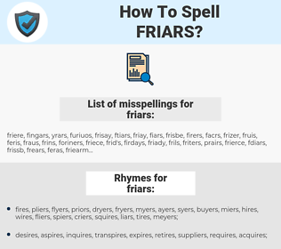 friars, spellcheck friars, how to spell friars, how do you spell friars, correct spelling for friars