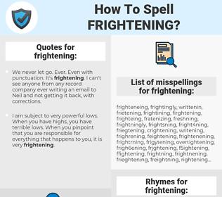 frightening, spellcheck frightening, how to spell frightening, how do you spell frightening, correct spelling for frightening