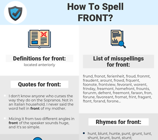 front, spellcheck front, how to spell front, how do you spell front, correct spelling for front