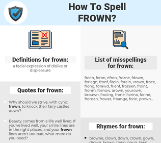 frown, spellcheck frown, how to spell frown, how do you spell frown, correct spelling for frown