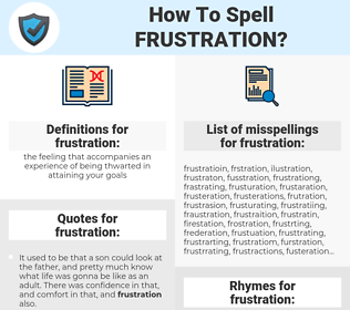 frustration, spellcheck frustration, how to spell frustration, how do you spell frustration, correct spelling for frustration