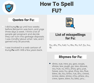 Fu, spellcheck Fu, how to spell Fu, how do you spell Fu, correct spelling for Fu