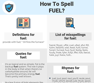 fuel, spellcheck fuel, how to spell fuel, how do you spell fuel, correct spelling for fuel