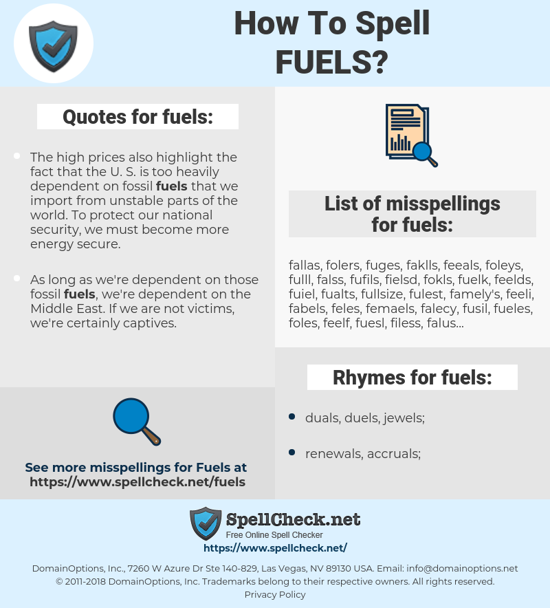 fuels, spellcheck fuels, how to spell fuels, how do you spell fuels, correct spelling for fuels