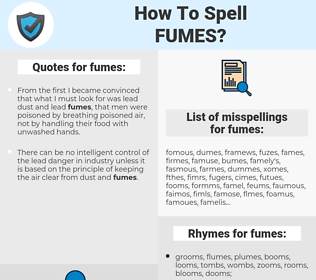fumes, spellcheck fumes, how to spell fumes, how do you spell fumes, correct spelling for fumes