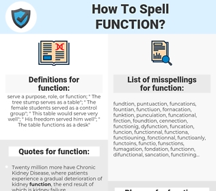 function, spellcheck function, how to spell function, how do you spell function, correct spelling for function