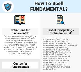 fundamental, spellcheck fundamental, how to spell fundamental, how do you spell fundamental, correct spelling for fundamental