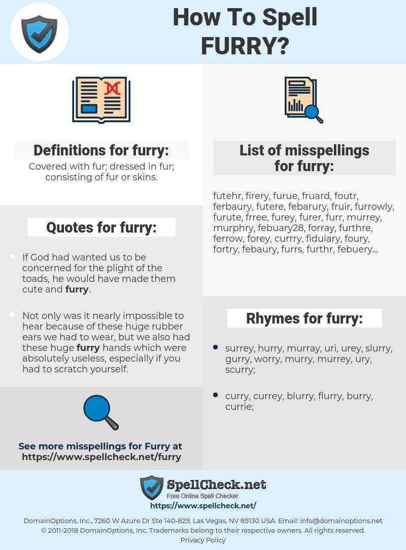furry, spellcheck furry, how to spell furry, how do you spell furry, correct spelling for furry