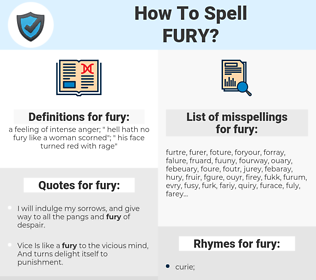 fury, spellcheck fury, how to spell fury, how do you spell fury, correct spelling for fury