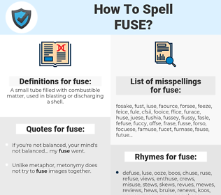 fuse, spellcheck fuse, how to spell fuse, how do you spell fuse, correct spelling for fuse