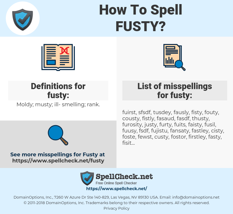 fusty, spellcheck fusty, how to spell fusty, how do you spell fusty, correct spelling for fusty