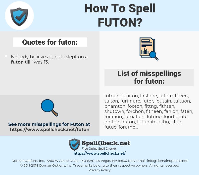 futon, spellcheck futon, how to spell futon, how do you spell futon, correct spelling for futon