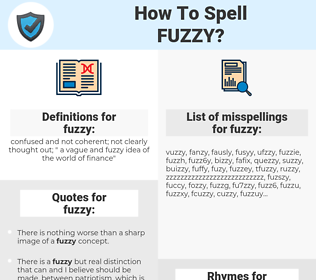 fuzzy, spellcheck fuzzy, how to spell fuzzy, how do you spell fuzzy, correct spelling for fuzzy